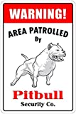KODY HYDE Metall Poster - Warning Pitbull Area Patrolled -