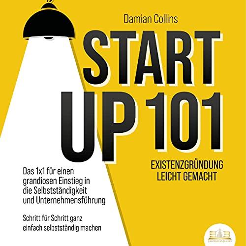 STARTUP 101 - Existenzgründung leicht gemacht Titelbild
