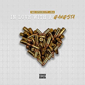 In Love With a Gangsta (feat. Realrange_jea)