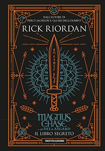 Il libro segreto. Magnus Chase e gli dei di Asgard (Vol. 3) (I Grandi)