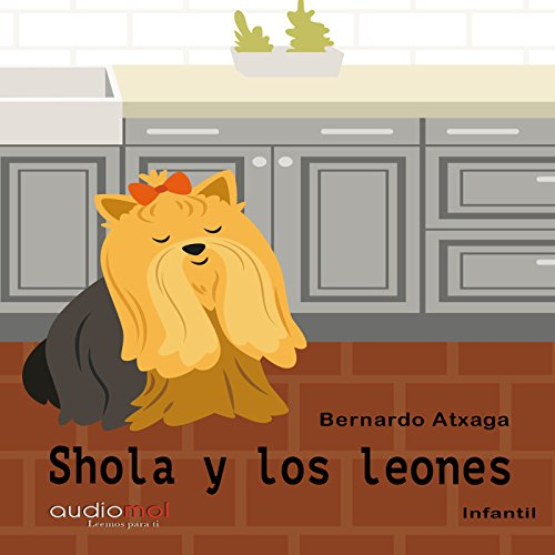 Shola y los leones [Shola and the Lions] audiobook cover art