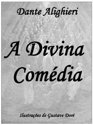 A Divina Comédia [Português Brasileiro][Ilustrado]