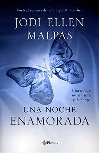 Una noche. Enamorada: Tercer volumen de la trilogía Una noche