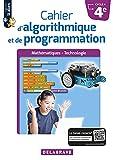 Cahier d'algorithmique et de programmation 4e (2018) - Cahier élève (2018)