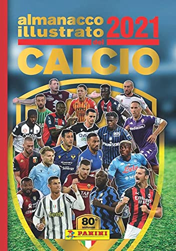 Almanacco illustrato del calcio 2021. Ediz. a...