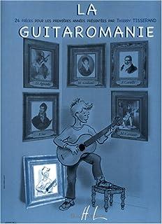 La Guitaromanie (guitar)