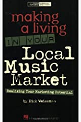 Making a Living in Your Local Music Market Kindle Edition