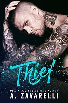 THIEF (Boston Underworld Book 5) by [A. Zavarelli]