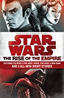 Star Wars: The Rise of the Empire 1101965037 Book Cover