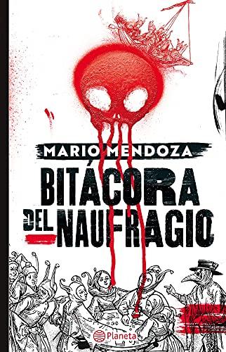 Bitácora del naufragio (Spanish Edition)