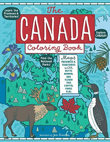 Compare Textbook Prices for The Canada Coloring Book: Maps of Provinces and Territories with Symbols and National Parks  ISBN 9781951728540 by Racine, Jen