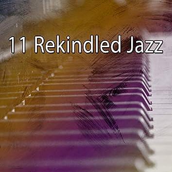 11 Rekindled Jazz
