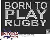 JINTORA Autocollant/Autocollant de Voiture - né pour Jouer au Rugby - 170x99 mm - JDM/Die Cut - Voiture/vitre / Ordinateur Portable/fenêtre - Gris