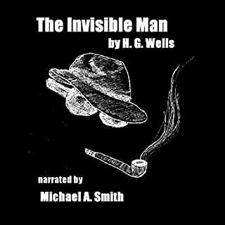 The Invisible Man                   De :                                                                                                                                 H. G. Wells                               Lu par :                                                                                                                                 Michael A. Smith                      Durée : 4 h et 45 min     Pas de notations     Global 0,0
