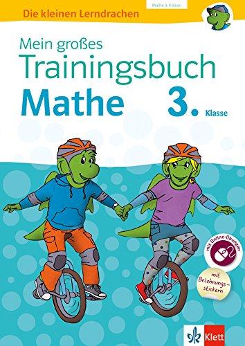 Klett Mein großes Trainingsbuch Mathematik 3. Klasse: Der komplette Lernstoff. Mit Online-Übungen und Belohnungsstickern (Die kleinen Lerndrachen)