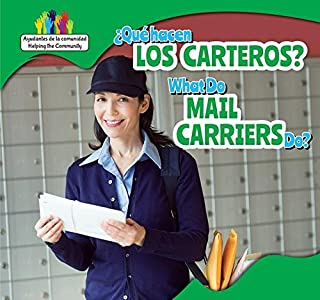 Que Hacen Los Carteros? / What Do Mail Carriers Do?