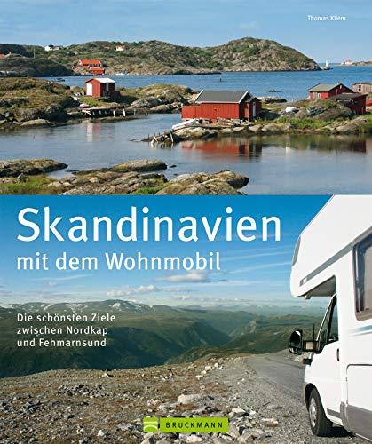 Skandinavien mit dem Wohnmobil: Die schönsten Ziele zwischen Nordkap und Fehmarnsund: Der Wohnmobil-Reiseführer mit Straßenatlas, GPS-Koordinaten zu Stellplätzen und Streckenleisten