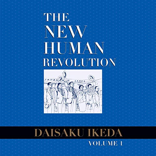 The New Human Revolution, Vol. 1 Audiobook By Daisaku Ikeda cover art