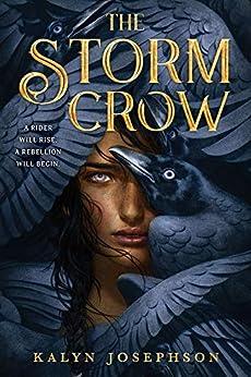 The Storm Crow by [Kalyn Josephson]