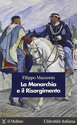 La Monarchia e il Risorgimento
