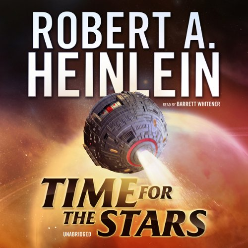 Time for the Stars                   By:                                                                                                                                 Robert A. Heinlein                               Narrated by:                                                                                                                                 Barrett Whitener                      Length: 6 hrs and 36 mins     21 ratings     Overall 4.4