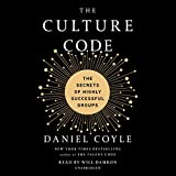 The Culture Code - The Secrets of Highly Successful Groups - Random House Audio - 30/01/2018