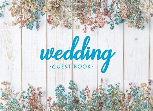 Wedding Guest Book: Floral Frame Lines Blue Beige Guestbook for Large or Small Weddings, Bridal Showers, Anniversary and More