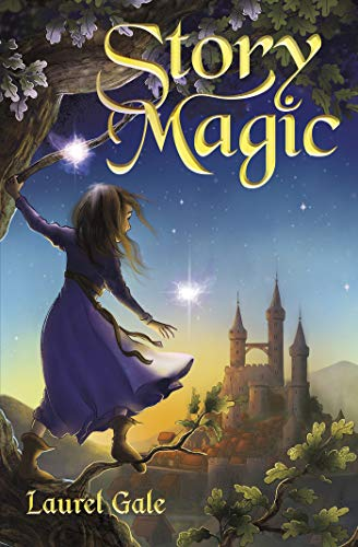 Story Magic by [Laurel Gale]