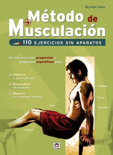 Método de musculación : 110 ejercicios sin aparatos
