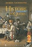 Histoire Populaire du Quebec T 02 1791 1841