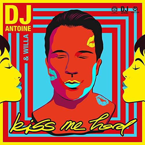 Kiss Me Hard (DJ Antoine vs Mad Mark 2k20 Mix)