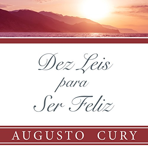 Dez leis para ser feliz [Ten Laws to Be Happy] audiobook cover art