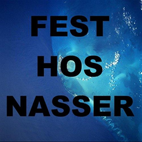 Fest hos Nasser