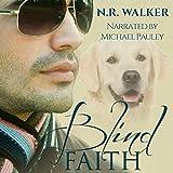 Blind Faith: Blind Faith Series, Book 1