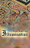 The Art of Illumination (English Edition)
