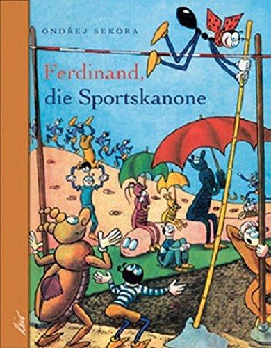 Ferdinand, die Sportskanone