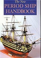 New Period Ship Handbook