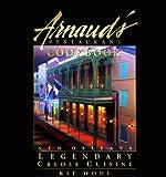 Arnaud's Restaurant Cookbook: New Orleans Legendary Creole Cuisine (Restaurant Cookbooks)