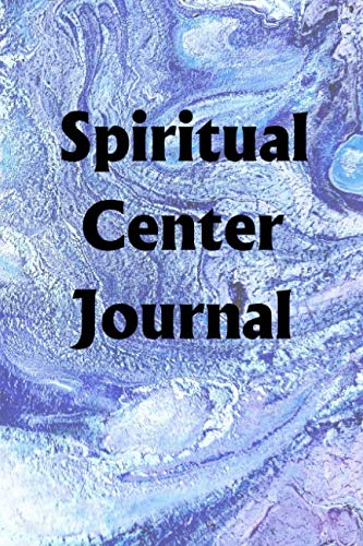 Spiritual Center Journal: Use the Spiritual Center Journal to help you reach your new year's resolut
