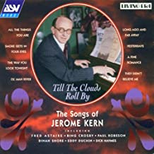Best jerome kern till the clouds roll by Reviews