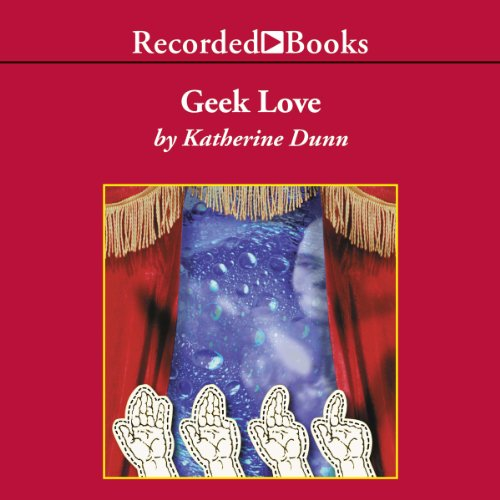 Geek Love cover art