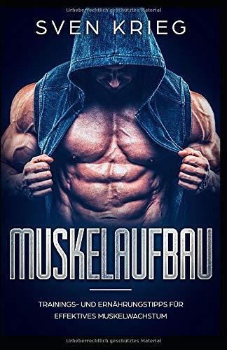 Muskelaufbau: Trainings- und Ernährungstipps für effektives Muskelwachstum