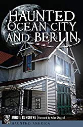 Haunted Ocean City & Berlin | Ocean City MD Non-Fiction Books