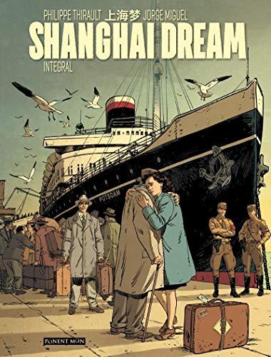 Shanghai Dream: 22 (Ponent Mon)