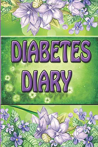 Diabetes Diary: Logbook for Daily Blood Glucose Control, Blood Test, Blood Glucose, blood glucose diary 120 pages. Daily monitoring planner. Logbook for the  diabetic. organizer of test results.