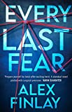 Every Last Fear: One of the most gripping and twisty new psychological thrillers of 2021 that you don't want to miss! (English Edition)