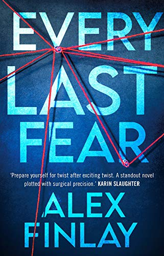 Every Last Fear: One of the most gripping and twisty new psychological thrillers of...