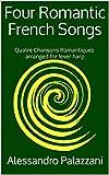 Four Romantic French Songs: (Quatre Chansons Romantiques) arranged for lever harp (Harp Arrangements Repertoire) (English Edition)