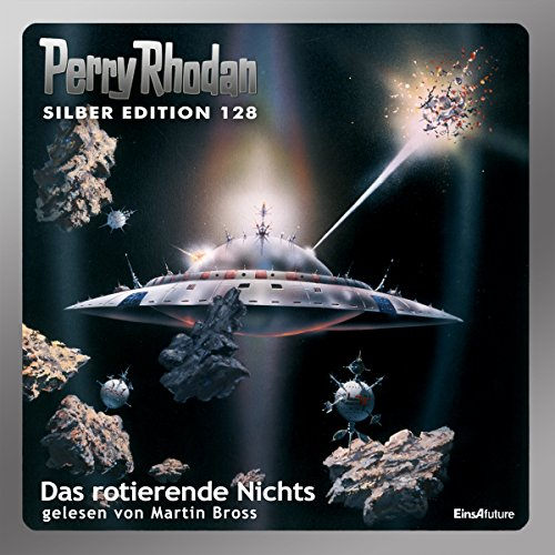 Das rotierende Nichts (Perry Rhodan Silber Edition 128) audiobook cover art