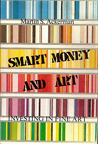 Smart Money and Art: Investing in Fine Art